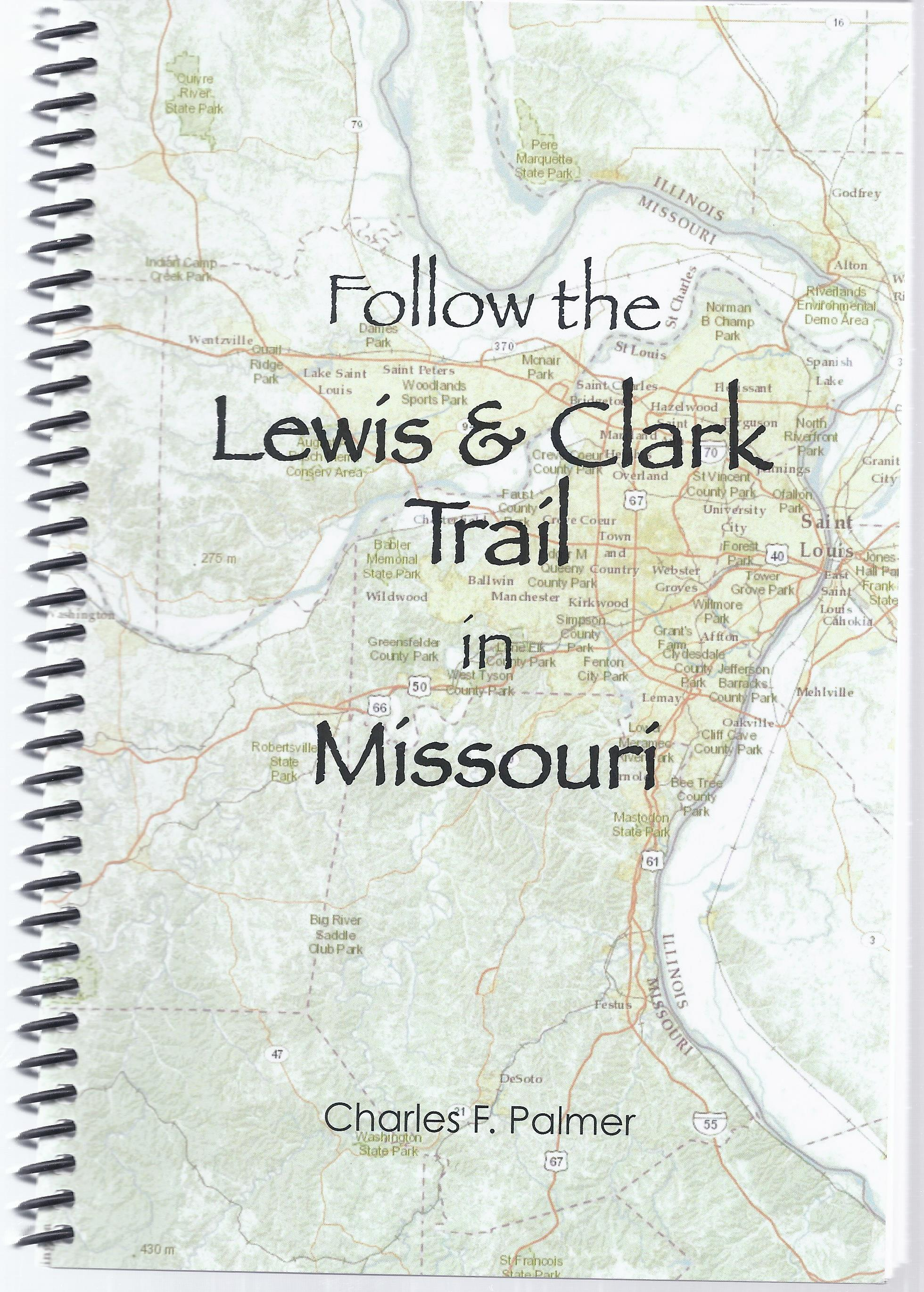 Follow the Lewis & Clark Trail in MO