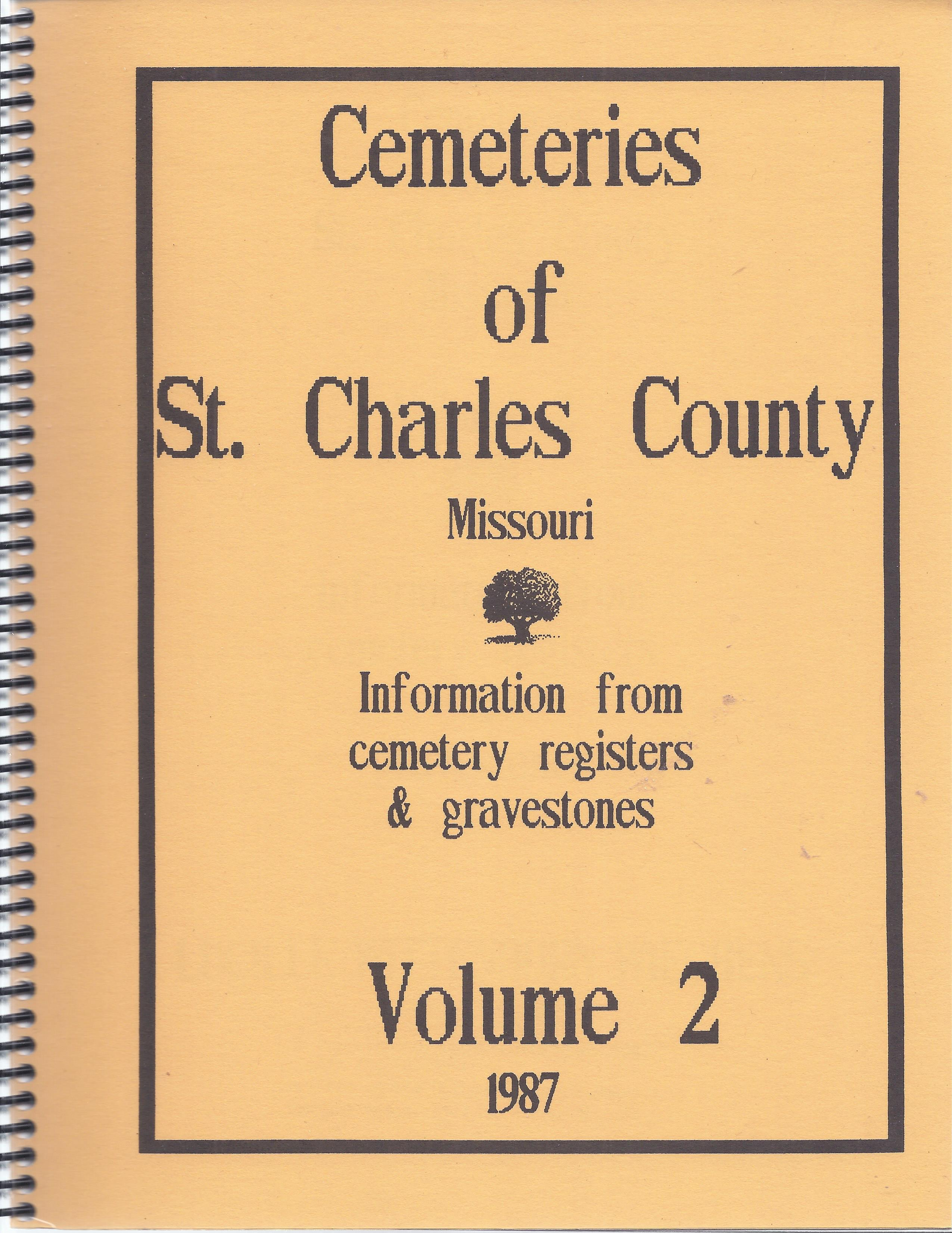 Cemeteries of St. Charles County, Vol. 2