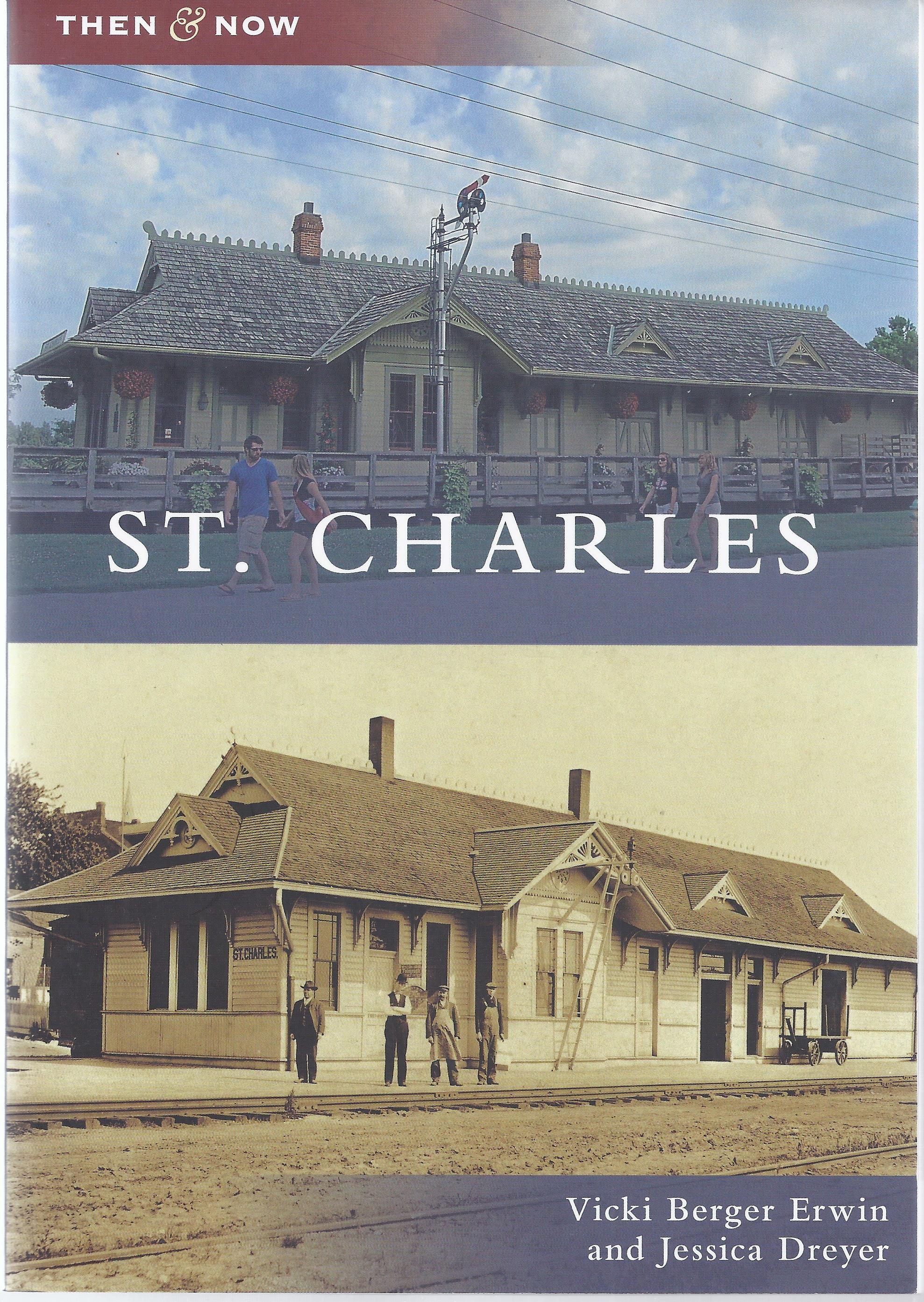 St. Charles Then & Now - Arcadia
