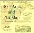 1875 Atlas of St. Charles County DVD *